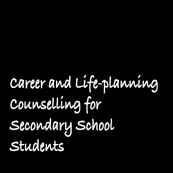 Career and Life-planning Counselling for Secondary School Students